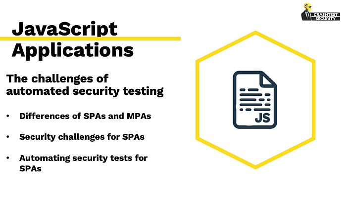 JavaScript Web Applications - The challenges of automated security testing